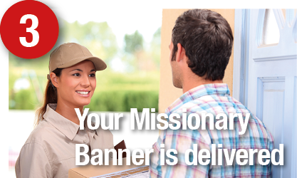 Your LDS Missionary Banner is delivered